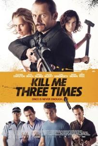 'Kill Me Three Times' Poster