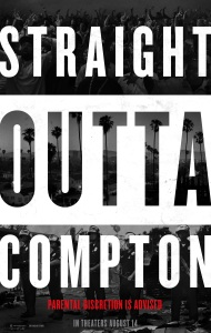 'Straight Outta Compton' Teaser Poster