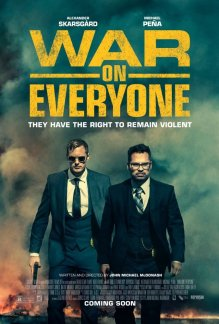 War on Everyone Poster