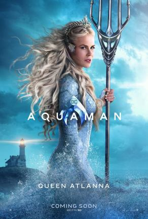 "Aquaman ""Queen Atlanna"" Character Poster"
