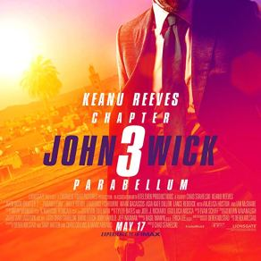 John Wick Chapter 3 Parabellum Official Poster